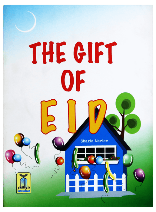 Order your copy of The Gift of EID published by Darussalam Publishers from Urdu Book to get a huge discount along with  Shipping and a chance to win  books in the book fair and Urdu bazar online.