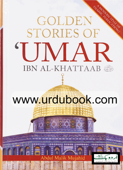 Order your copy of Golden Stories Of Umar Ibn Al-Khattaab (R.A) from Urdu Book to earn reward points along with fast Shipping and chance to win books in the book fair and Urdu bazar online.