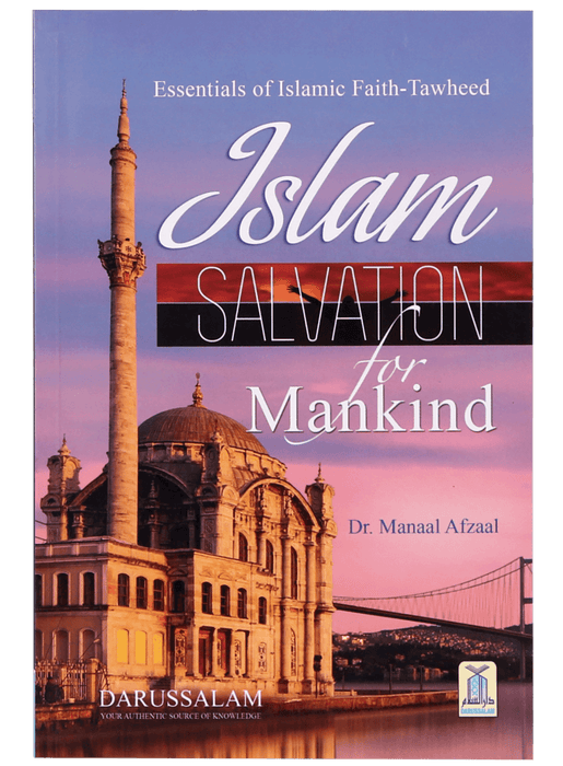 Order your copy of ISLAM SALVATION FOR MANKIND published by Darussalam Publishers from Urdu Book to get a huge discount along with  Shipping and chance to win  books in the book fair and Urdu bazar online.