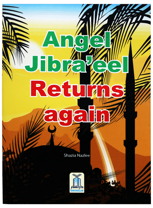 Order your copy of Angel Jibra'eel Returns Again published by Darussalam Publishers from Urdu Book to get a huge discount along with  Shipping and a chance to win  books in the book fair and Urdu bazar online.
