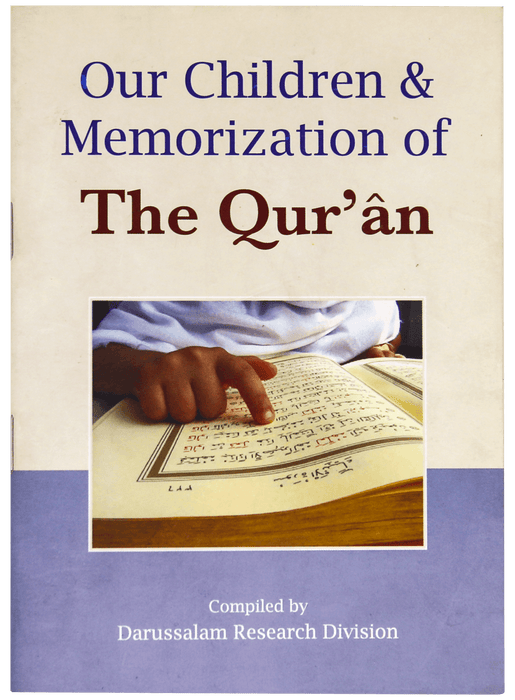 Order your copy of OUR CHILDREN & MEMORIZATION OF THE QURAN published by Darussalam Publishers from Urdu Book to get huge discount along with  Shipping and chance to win  books in book fair and urdu bazar online.