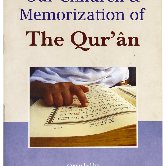 Order your copy of OUR CHILDREN & MEMORIZATION OF THE QURAN published by Darussalam Publishers from Urdu Book to get huge discount along with FREE Shipping and chance to win free books in book fair and urdu bazar online.