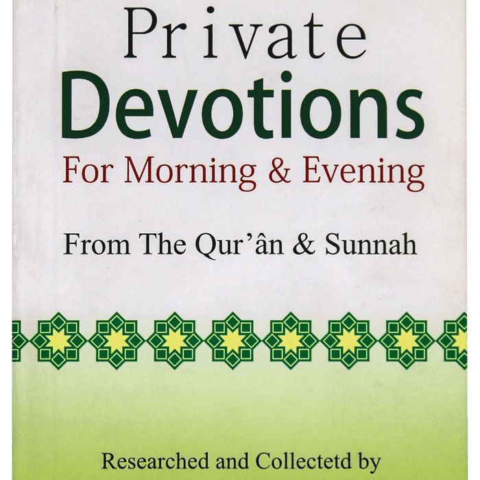 Order your copy of PRIVATE DEVOTIONS FOR MORNING & EVENING (Pocket Size) published by Darussalam Publishers from Urdu Book to get a huge discount along with  Shipping and chance to win  books in the book fair and Urdu bazar online.