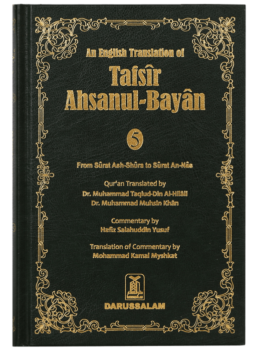 Order your copy of Tafsir Ahsanul Bayan - VOL .5 (English) published by Darussalam Publishers from Urdu Book to get huge discount along with  Shipping and chance to win  books in book fair and urdu bazar online.