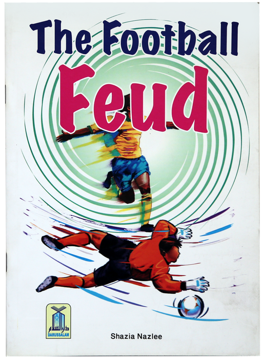 Order your copy of The Football Feud published by Darussalam Publishers from Urdu Book to get a huge discount along with  Shipping and a chance to win  books in the book fair and Urdu bazar online.