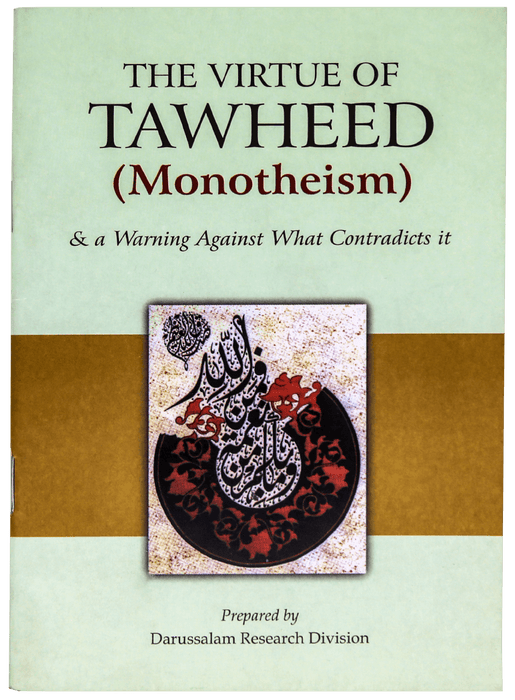 Order your copy of THE VIRTUE OF TAWHEED (MONOTHEISM) published by Darussalam Publishers from Urdu Book to get a huge discount along with  Shipping and chance to win  books in the book fair and Urdu bazar online.