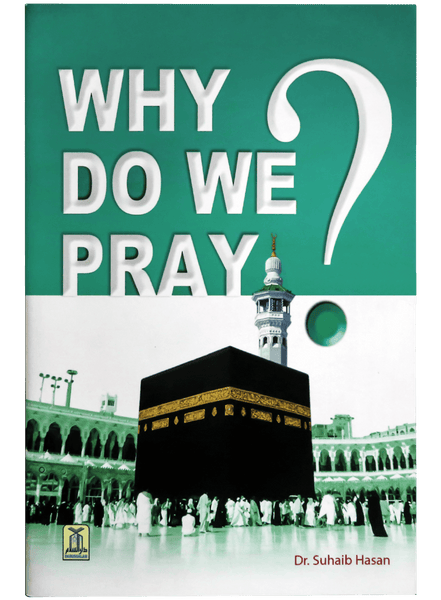 Order your copy of WHY DO WE PRAY ?  published by Darussalam Publishers from Urdu Book to get a huge discount along with FREE Shipping and chance to win free books in the book fair and Urdu bazar online.