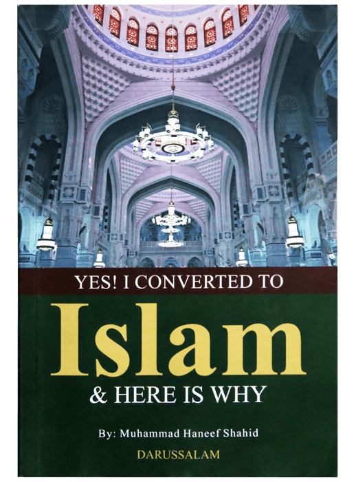 Order your copy of YES, I CONVERTED TO ISLAM& HERE IS WHY published by Darussalam Publishers from Urdu Book to get a huge discount along with  Shipping and a chance to win  books in the book fair and Urdu bazar online.