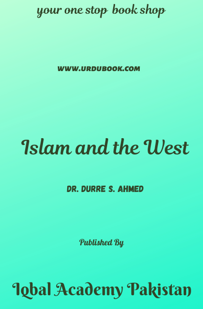 Order your copy of Islam and the West published by Iqbal Academy Pakistan from Urdu Book to get discount along with vouchers and chance to win books in Pak book fair.