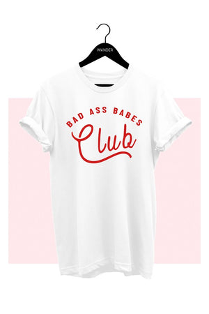 Bad Ass Babes Club Graphic Tee - AcousticLiving
