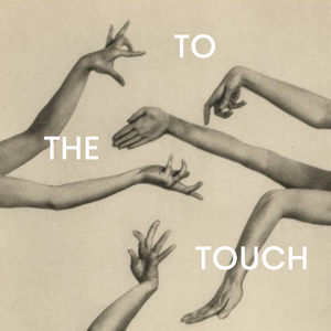 To The Touch