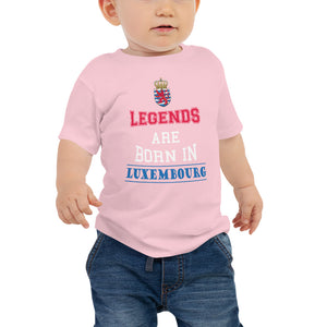 Legends are born in Luxembourg Baby T-Shirt