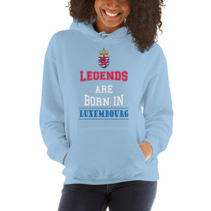Legends are born in Luxembourg Hoodie