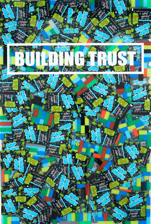 Building Trust - Pop Rocks Mix