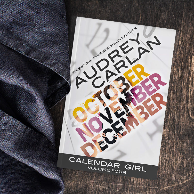 Calendar Girl Volume 4 by Audrey Carlan