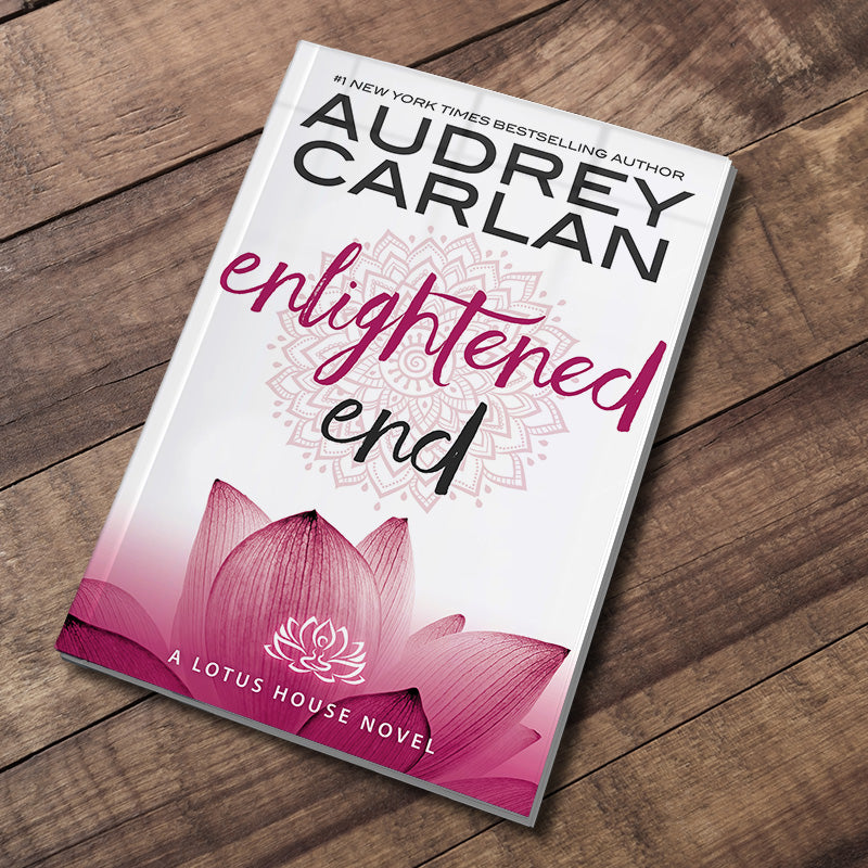 Enlightened End by Audrey Carlan - Book 7
