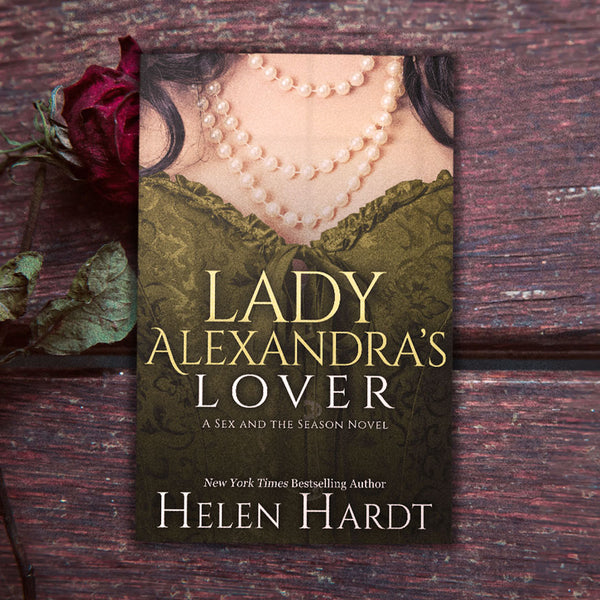 Lady Alexandra's Lover (Sex & the Season Series Book 3)