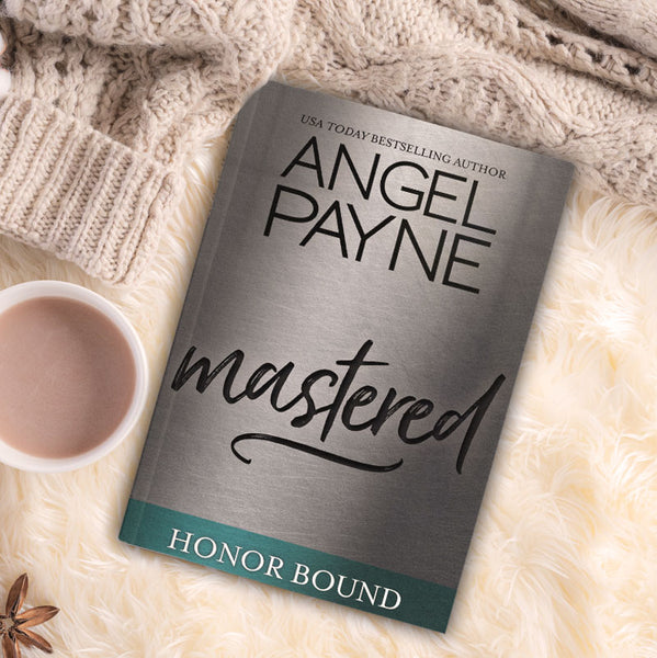 Mastered (Honor Bound Series Book 8)
