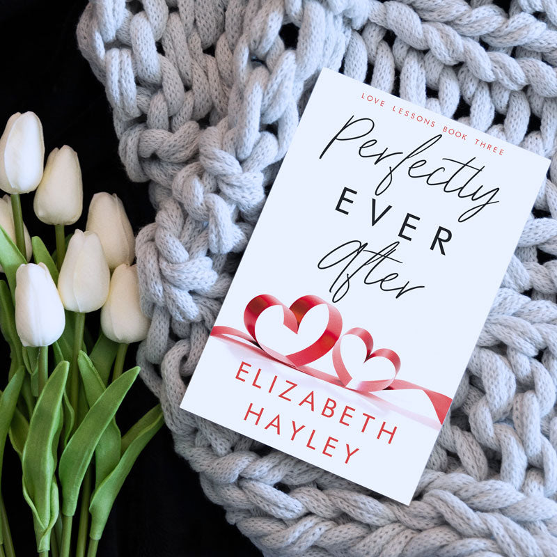Perfectly Ever After (Love Lessons Book 3)