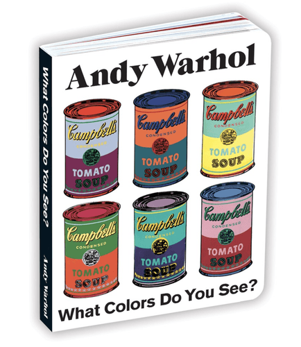 Andy Warhol What Colors Do You See? Board Book - Adele Gilani Art Gallery