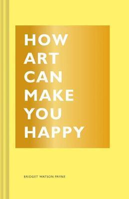 How Art Can Make You Happy - Adele Gilani Art Gallery