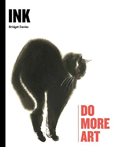 Ink: Do More Art - Adele Gilani Art Gallery
