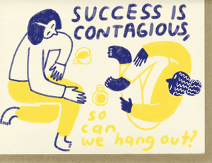 Success Is Contagious - Adele Gilani Art Gallery