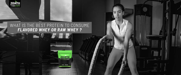 What is the Best Protein to Consume Flavored Whey Or Raw Whey ?