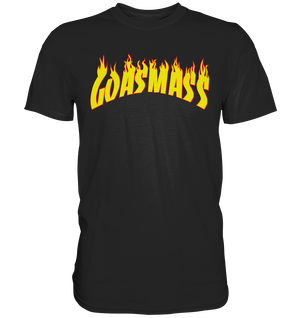 GOASMASS On Fire T-Shirt