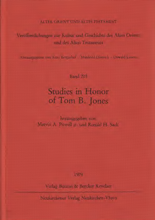 Studies in Honor of Tom B. Jones. (AOAT 203)