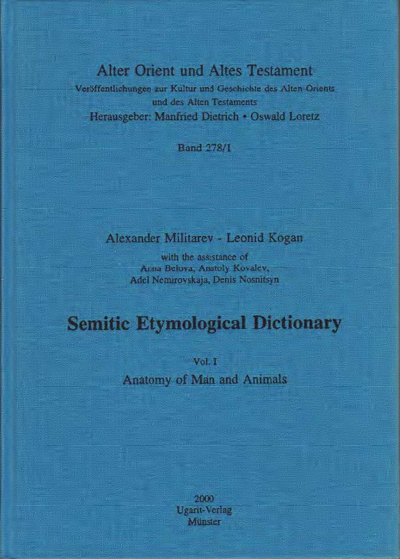 Semitic Etymological Dictionary, Vol. I: Anatomy of Man and Animals. (AOAT 278/1)