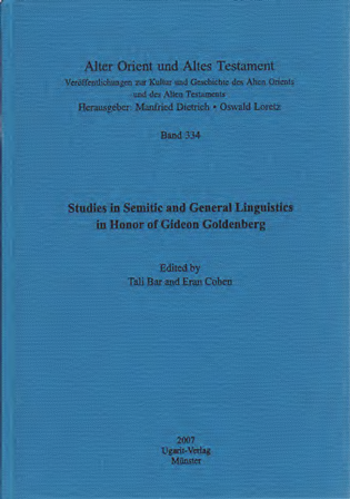 Studies in Semitic and General Linguistics in Honor of Gideon Goldenberg. (AOAT 334)