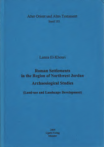 Roman Settlements in the Region of Northwest Jordan (AOAT 353)