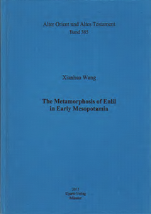 The Metamorphosis of Enlil in Early Mesopotamia. (AOAT 385)