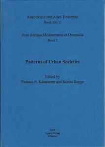 Pattern of Urban Societies (Acta Antiqua Mediterranea et Orientalia 2). (AOAT 390/2)