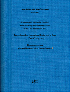 Economy of Religions in Anatolia and Northern Syria: From the Early Second to the Middle of the First Millennium BCE (AOAT 467)