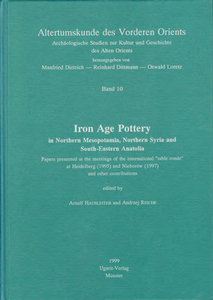 Iron Age Pottery - in Northern Mesopotami, Northern Syria and South-Eastern Anatolia. (AVO 10)