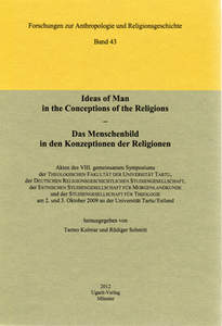 Ideas of Man in the Conceptions of the Religions / Das Menschenbild in den Konzeptionen der Religionen. (FARG 43)