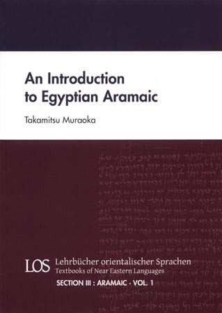 An Introduction to Egyptian Aramaic. (LOS III/1)