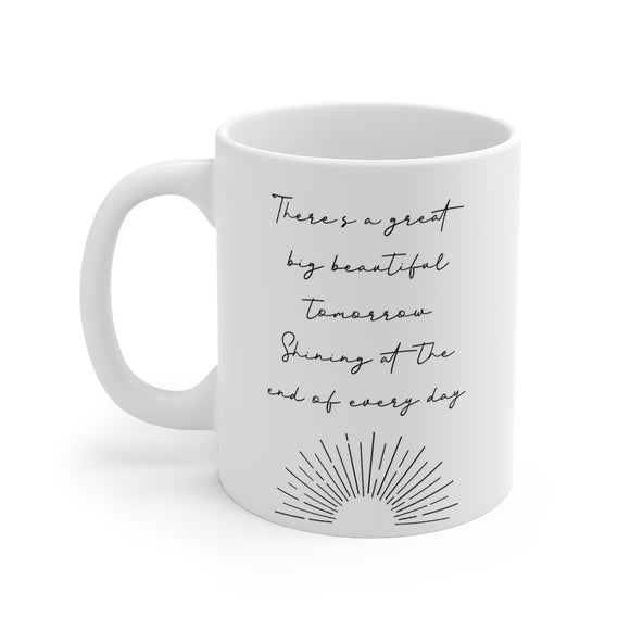 Great Big Beautiful Tomorrow Mug