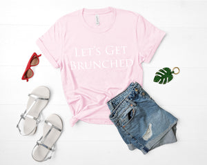 Let's Get Brunched Shirt