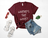 Where's The Wine Shirt