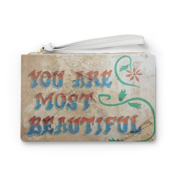 You Are Most Beautiful Clutch Bag
