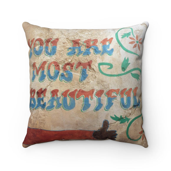 You Are Most Beautiful Pillow
