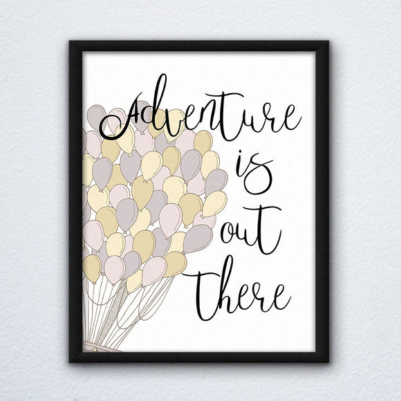 Adventure Is Out There Wall Art Print
