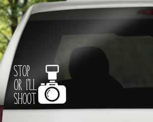 Stop Or I'll Shoot Decal