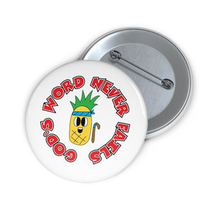 God's Word Never Fails | Custom Pin Button