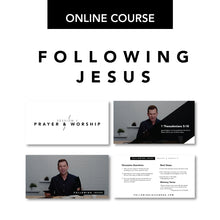 Load image into Gallery viewer, Following Jesus Online Course