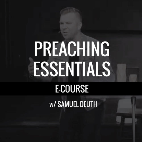 Preaching Essentials