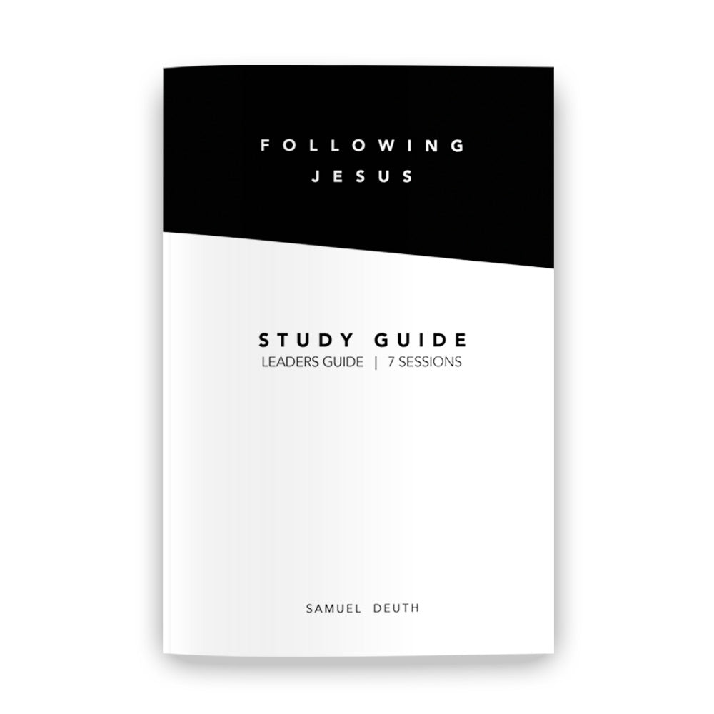 FOLLOWING JESUS | STUDY GUIDE [PDF]
